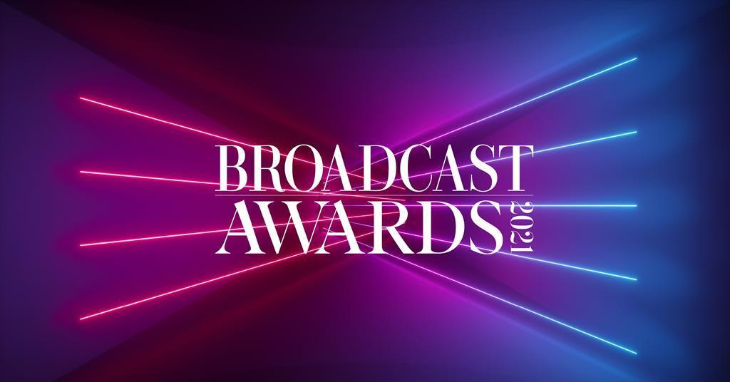Broadcast Awards 2021: date unveiled | News | Broadcast