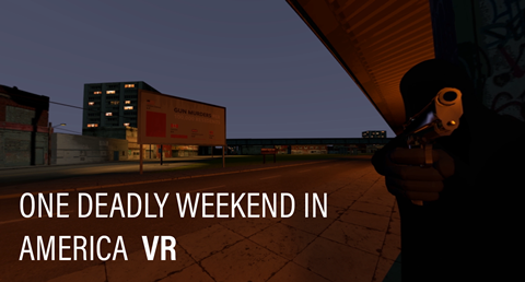 One Deadly Weekend in America VR